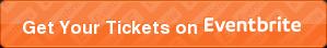 Get Your Tickets on Eventbrite